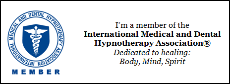 Member of International Medical and Dental Hypnotherapy Association